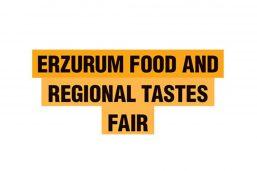 نمایشگاه صنایع غذایی ارزروم ترکیه (Erzurum Food and Regional Tastes Fair)